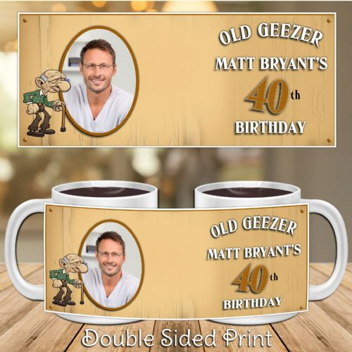 Personalised Old Geezer Happy Birthday PHOTO Mug N8